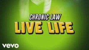 Chronic Law - Live life